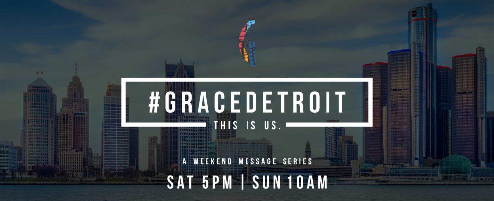 #GraceDetroit